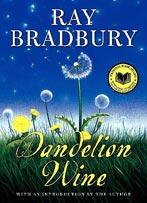 Cover of Dandelion Wine, by Ray Bradbury