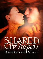 The cover art for Shared Whispers, Romance Anthology