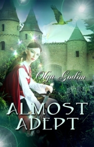 Cover and link to Almost Adept by Olga Godim