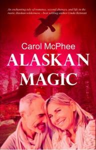 Cover and link to buy Alaskan Magic by Carol McPhee