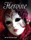 Cover of Heroine by Jenna Greene