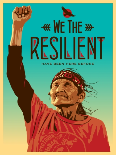 We the resilient (image of native American grandmother with her fist in the air)